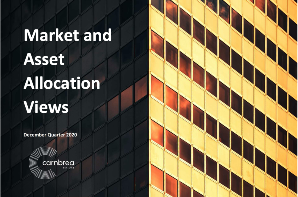 Market and asset allocation views December Quarter 2020. Check out our latest quarterly market update to learn more about the drivers impacting asset classes and our asset allocation calls for the next 3 months.